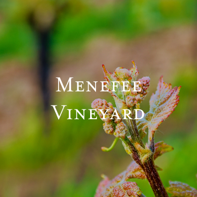 Menefee Vineyard • Elizabeth Chamber Cellars